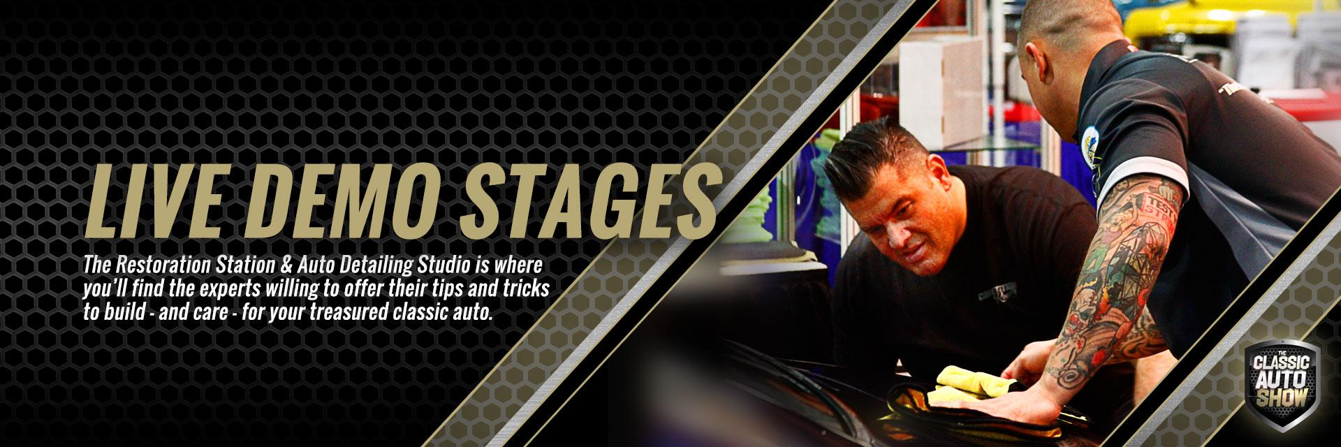 LIVE!  Restoration and Auto Detailing Demo Stages